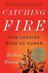 CATCHING FIRE by Richard Wrangham - SIGNED