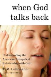 WHEN GOD TALKS BACK by Tanya Luhrmann - SIGNED